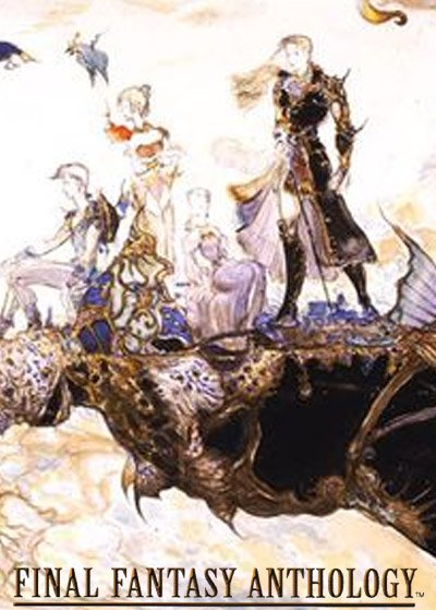 Final Fantasy Anthology (European Edition)