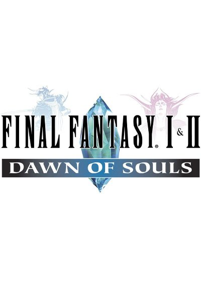 Final Fantasy I and II : Dawn of Souls