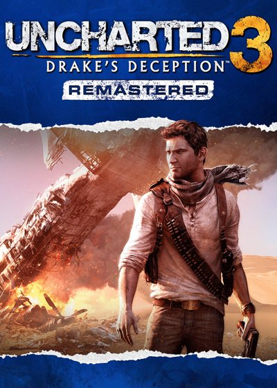 Uncharted 3 : L\'Illusion de Drake Remastered