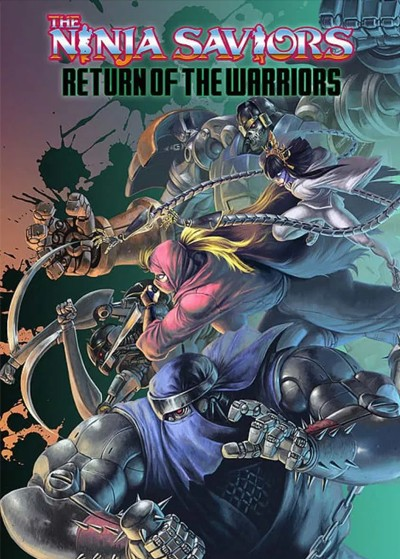 The Ninja Saviors : Return of the Warriors