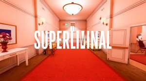 [TEST CN PLAY] Superliminal